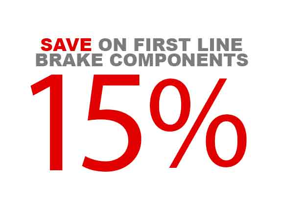 Save 15% on First Line Brake Components