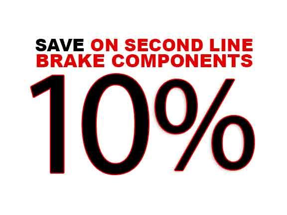 Save 10% on Second Line Brake Components!