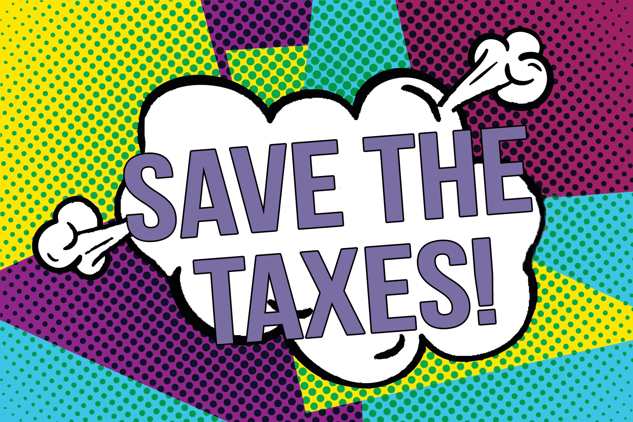 Save The Taxes!