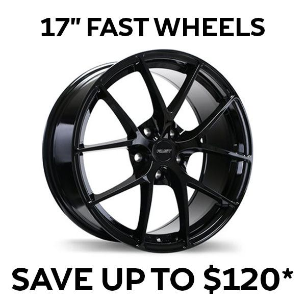 17″ Fast Wheels – Up to $120* in SAVINGS!