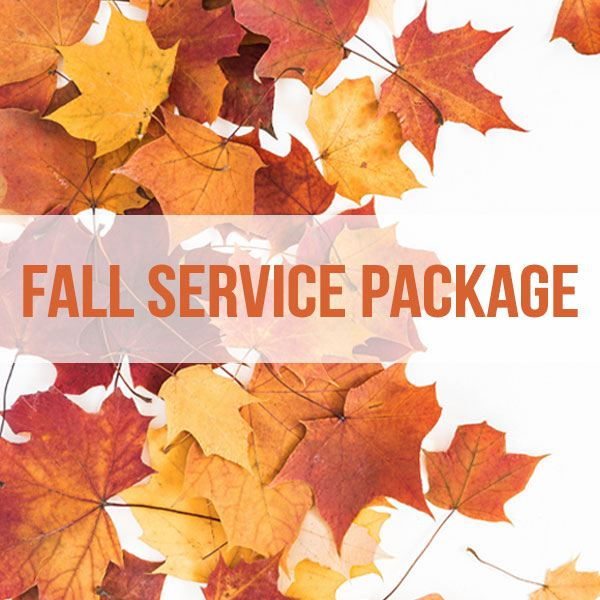 Fall Service Maintenance Package