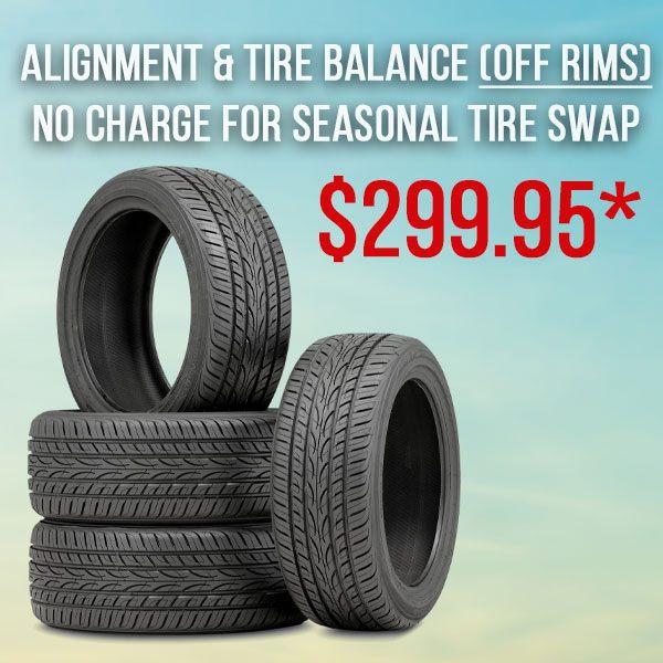 Alignment/Balance (OFF RIMS) Incl. Tire Swap